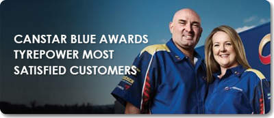 CANSTAR BLUE AWARDS TYREPOWER  MOST SATISFIED CUSTOMERS