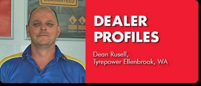 DEALER PROFILE: Dean Russell, Tyrepower Ellenbrook, WA